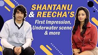 Shantanu And Reecha's Co-Star Secrets, Underwater Scene & More