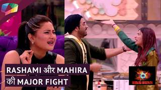 Rashami और Mahira की major fight | Bigg Boss १३ Update
