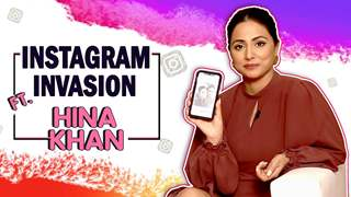 Instagram Invasion Ft. Hina Khan | Fun Secrets Revealed