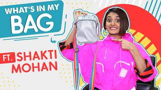 What's In My Bag With Shakti Mohan | Bag Secrets Revealed