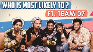 Who Is Most Likely To? ft. Faisu, Adnan, Hasnain, Saddu, Faiz | Team 07 | Fun Secrets