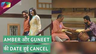 AMBER और Guneet की DATE हुई cancel | Mere Dad Ki Dulhan | Sony TV