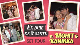Mohit & Kanikka Takes Us Through Ek Duje Ke Vaaste 2's Set In Bhopal | Sony Tv