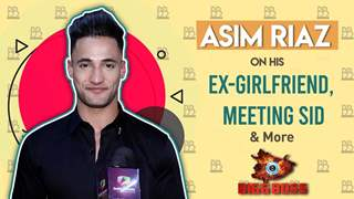 Asim On His Ex-Girlfriend | Hitting On Shefali? & More | Bigg Boss 13