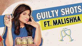 Guilty Shots Ft. Malishka | Spicy Secrets Revealed