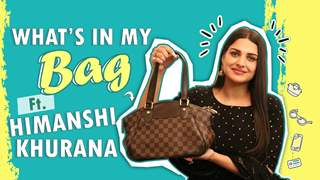What's In My Bag Ft. Himanshi Khurana | Bag Secrets Revealed