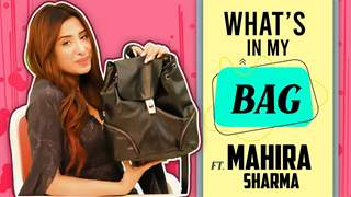 What's In My Bag Ft. Mahira Sharma | Bag Secrets Revealed