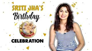 Sriti Jha's Special Birthday With India Forums | Plans, Ideal Birthday, Vacation & More