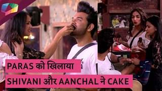 Paras को खिलाया Shivani और Aanchal ने Cake   Mujhse Shaadi Karoge Updates