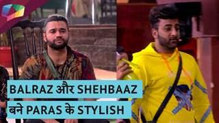 Balraz और Shehbaaz बने Paras के stylish    Mujhse Shaadi Karoge Updates