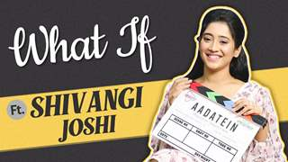 Shivangi Joshi Plays What If with India Forums