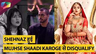 Shehnaz हुई Mujhse Shaadi Karoge से Disqualify | Colors tv