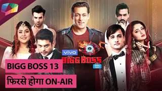 Bigg Boss 13 फिरसे होगा On-Air   Colors TV