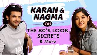 Karan & Nagma On The 80's Look, Secrets & More | It Happened In Calcutta