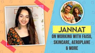 Jannat Zubair Rahmani On Working With Faisu, Skincare Favs, Aeroplane & More