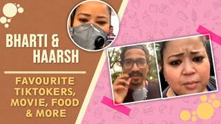 Bharti Singh & Haarsh Limbachiyaa Share Their Favourite Tik Tokers, Quarantine Routine & More