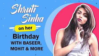 Shruti Sinha On Her Birthday With Baseer, Mohit & More | India Forums Live