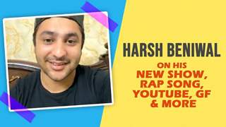 Harsh Beniwal On His New Show, Rap Song, GF, Youtube & More