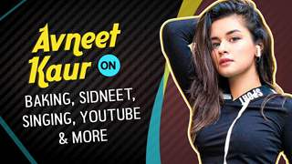 Avneet Kaur On Baking, Sidneet, Singing, Youtube & More | India Forums Live