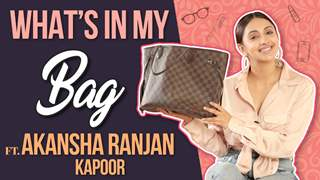 What's In My Bag Ft. Akansha Ranjan Kapoor | Bag Secrets Revealed