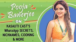 Pooja Banerjee On Kasauti Cast's WhatsApp Secrets, Nicknames, Cooking & more