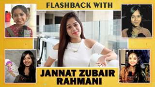 Jannat Zubair Rahmani's Flashback With India Forums   Childhood To Now   Exclusive