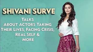 Shivani Surve On Actors Facing Financial Crisis, Being Real, Reaching Out & More