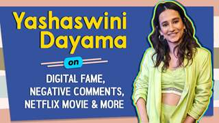 Yashaswini Dayama On Getting Digital Fame, Negative Comments, What Are The Odds & More