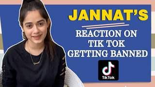 Jannat Zubair Rahmani's Reaction On Tik Tok Getting Banned In India   Exclusive