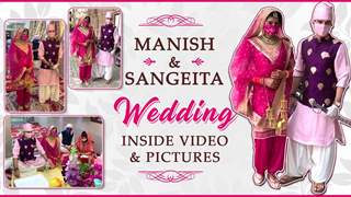 Inside Pictures & Videos From Manish Raisinghan & Sangeita Chauhaan Wedding during Lockdown