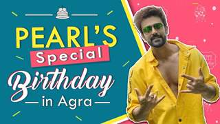 Pearl V Puri's Birthday Celebration All Way From Agra | Karishma's Surprise, Helping Workers & More