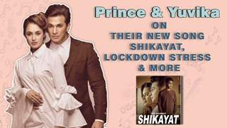 Prince Narula And Yuvika Chaudhary On Their Song Shikayat, Lockdown Stress & More