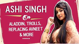 Ashi Singh On Aladdin, Trolls, Replacing Avneet, Bond With Siddharth & More