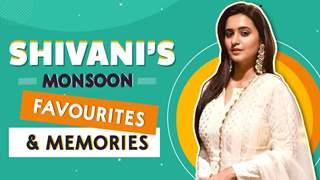 Shivani Surve Picks Her Monsoon Favourites & Shares Memories   Exclusive