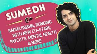 Sumedh Mudgalkar On Radha Krishn, Bonding With New Co-stars, Paycuts, Mental Health & More