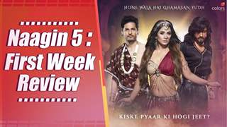 Naagin 5: First Week's Episode Review | Hina Khan | Colors Tv