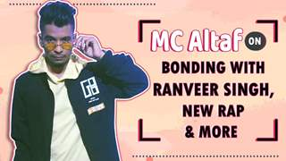 MC Altaf On Bonding With Ranveer Singh, New Rap & More | India Forums