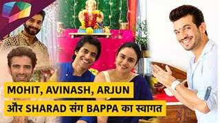 Mohit, Avinash, Arjun और Sharad संग Bappa का स्वागत