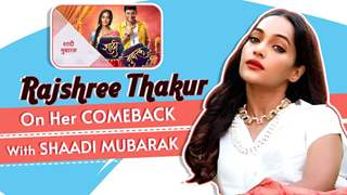 Rajshree Thakur On Her Comeback With Shaadi Mubarak | Star Plus