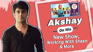 Akshay Mhatre On His New Show, Working With Sheen & More | Sony TV