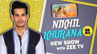 Nikhil Khurana On His New Show With Zee tv | Ram Pyaare Sirf Humare