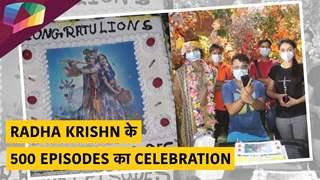 Radha Krishn ने पूरे किए 500 episodes | Star Bharat