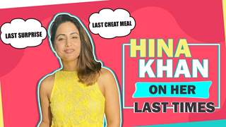 Hina Khan's Last Times | Cheat Meal, Surprise, Sketching & More