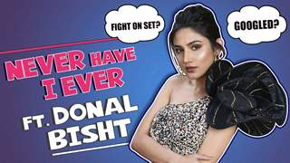 Donal Bisht Plays Never Have I Ever | India Forums