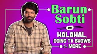 Barun Sobti On Halahal, Doing TV Shows & More | India Forums