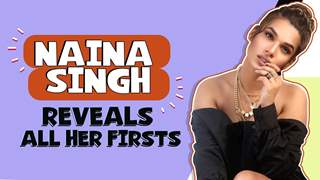 Naina Singh Shares All Her Firsts | First Audition, Rejection, Crush & More