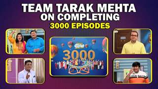 Taarak Mehta  Ka Ooltah Chashma's Cast On The Show Completing 3000 Episodes