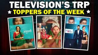 Television's TRP Toppers | Anupamaa | Barrister Babu & More
