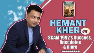 Hemant Kher On Scam 1992, Anecdotes & More | India Forums