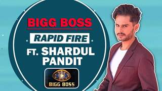 Shardul Pandit Takes Up The Bigg Boss Rapid Fire | India Forums